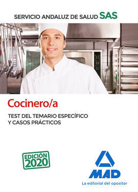 COCINERO/A DEL SERVICIO ANDALUZ DE SALUD. TEST DEL TEMARIO ESPECÍFICO Y CASOS PR