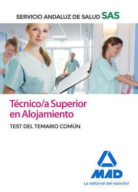 TECNICO/A SUPERIOR EN ALOJAMIENTO DEL SERVICIO ANDALUZ DE SALUD. TEST COMÚN