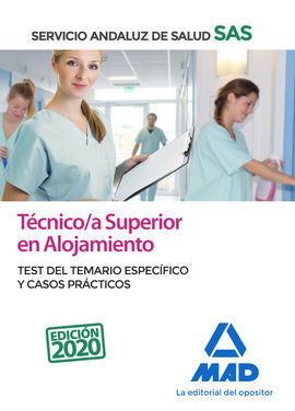 TÉCNICO/A SUPERIOR DE ALOJAMIENTO DEL SERVICIO ANDALUZ DE SALUD. TEST DEL TEMARI