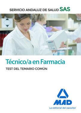 TECNICO EN FARMACIA DEL SERVICIO ANDALUZ DE SALUD. TEST COMÚN