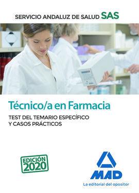 TÉCNICO EN FARMACIA DEL SERVICIO ANDALUZ DE SALUD. TEST DEL TEMARIO ESPECÍFICO Y