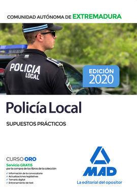 POLICIA LOCAL DE EXTREMADURA. SUPUESTOS PRACTICOS