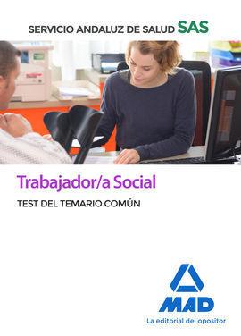 TRABAJADOR/A SOCIAL DEL SERVICIO ANDALUZ DE SALUD. TEST DEL TEMARIO COMÚN