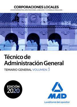 TECNICO DE ADMINISTRACION GENERAL DE CORPORACIONES LOCALES. TEMARIO GENERAL VOL