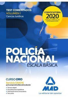 POLICÍA NACIONAL ESCALA BÁSICA. TEST COMENTADOS VOLUMEN 1 CIENCIAS JURÍDICAS