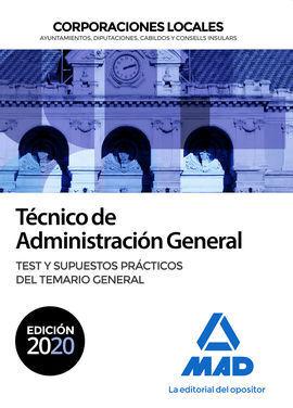TECNICO DE ADMINISTRACION GENERAL DE CORPORACIONES LOCALES. TEST Y SUPUESTOS PRA