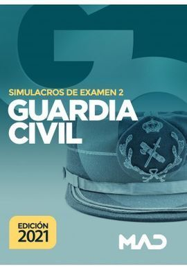 GUARDIA CIVIL SIMULACROS DE EXAMEN 2 (2021)
