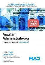 AUXILIAR ADMINISTRATIVO CORPORACIONES .TEMARIO GENERAL VOL.1