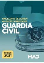 GUARDIA CIVIL SIMULACROS DE EXAMEN DE INGLÉS COMENTADOS (2021)
