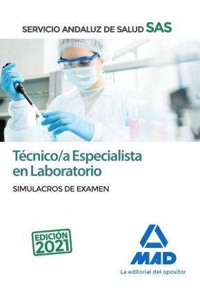 TÉCNICO/A ESPECIALISTA EN LABORATORIO. SERVICIO ANDALUZ DE SALUD. SIMULACROS DE