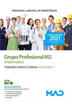 TEMARIO. PERSONAL LABORAL DE MINISTERIOS GRUPO PROFESIONAL M2 (DIPLOMADOS)