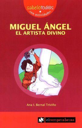 MIGUEL ÁNGEL EL ARTISTA DIVINO