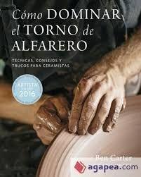 COMO DOMINAR EL TORNO DE ALFARERO