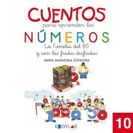 CUENTOS PARA APRENDER LOS NUMEROS 10. LA FAMILIA DEL 80 Y CON LAS FRUTAS DISFRUT