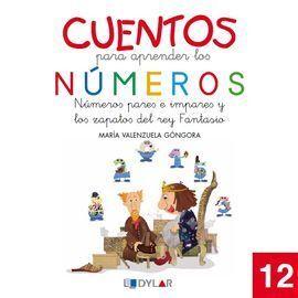 CUENTOS PARA APRENDER LOS NUMEROS 12. NUMEROS PARES E IMPARES Y LOS ZAPATOS DEL