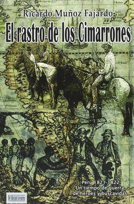 EL RASTRO DE LOS CIMARRONES (CARTONE)