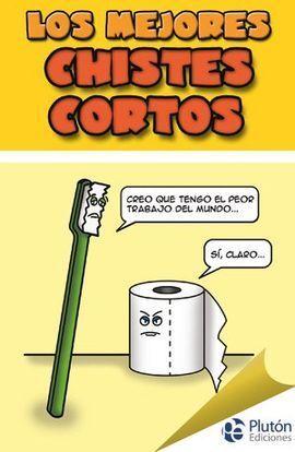MEJORES CHISTES CORTOS (SONRISAS)