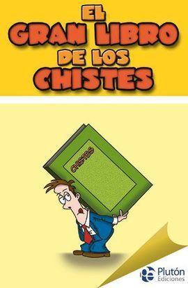 GRAN LIBRO DE LOS CHISTES (SONRISAS)