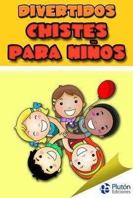 DIVERTIDOS CHISTES PARA NIÑOS
