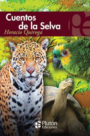 CUENTOS DE LA SELVA (ETERNA)