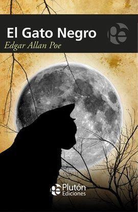EL GATO NEGRO Y OTROS RELATOS / THE BLACK CAT AND OTHER STORIES