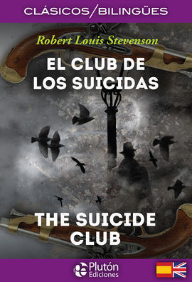 EL CLUB DE LOS SUICIDAS/THE SUICIDE CLUB