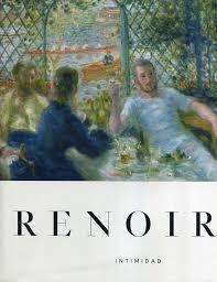 RENOIR. INTIMIDAD