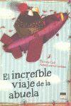 EL INCREIBLE VIAJE DE LA ABUELA