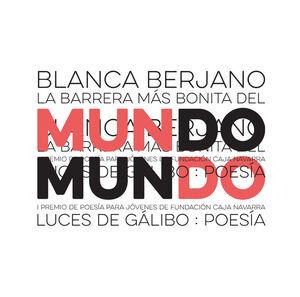 LA BARRERA MÁS BONITA DEL MUNDO