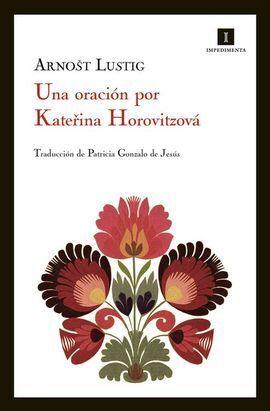 UNA ORACIÓN POR KATERINA HOROVITZOVÁ