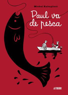PAUL VA DE PESCA