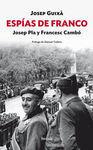 ESPÍAS DE FRANCO: JOSEP PLA Y FRANCESC CAMBÓ