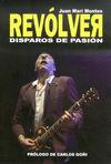 REVOLVER.DISPAROS DE PASION