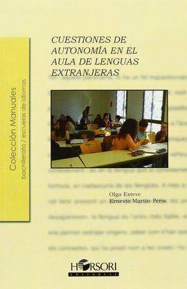 CUESTIONES DE AUTONOMIA EN EL AULA DE LENGUAS EXTRANJERAS