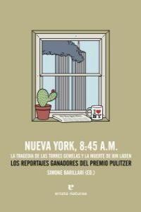 NUEVA YORK 8:45 A.M TRAGEDIA DE LAS TORRES GEMELAS