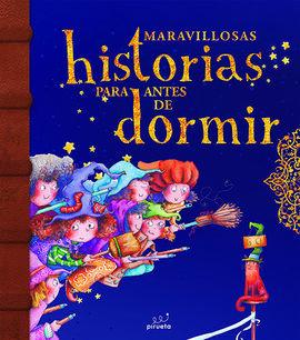 MARAVILLOSAS HISTORIAS PARA ANTES DE DORMIR (VOL.2)