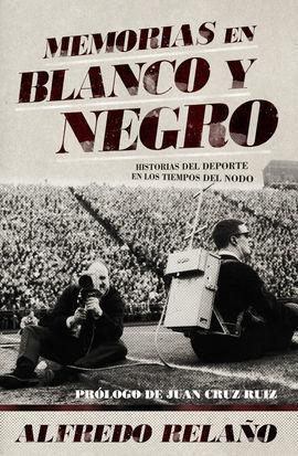 MEMORIAS EN BLANCO Y NEGRO