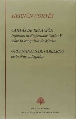 CARTAS DE RELACIÓN Y ORDENANZAS DE GOBIERNO