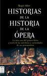 HISTORIAS DE LA HISTORIA DE LA ÓPERA