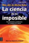CIENCIA DE LO IMPOSIBLE, LA