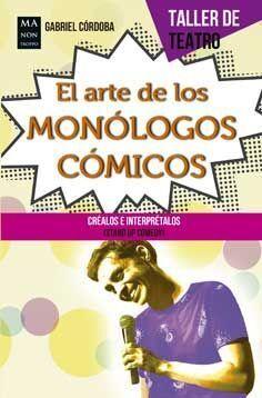 EL ARTE DE LOS MONOLOGOS COMICOS