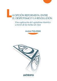 OPCIÓN REFORMISTA: ENTRE EL DESPOTISMO Y LA REVOLUCIÓN