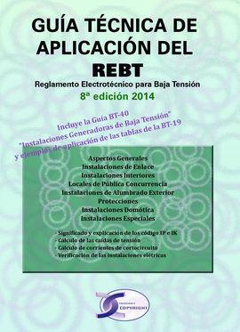 GUIA TECNICA APLICACION DEL REBT 8ªED 2014