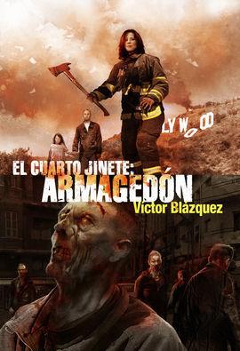 EL CUARTO JINETE. ARMAGEDÓN