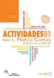 ACTIVIDADES PARA EL MARCO COMÚN EUROPEO B1 + AUDIO (NUEVA EDICIÓN)