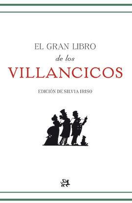 EL GRAN LIBRO DE LOS VILLANCICOS