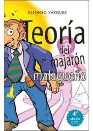 TEORIA DEL MAJARON MALAGUEÑO