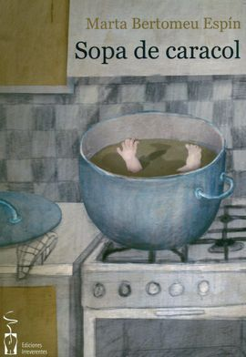 SOPA DE CARACOL.            IRREVERENTES