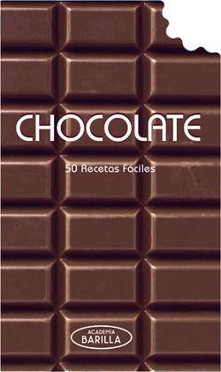 CHOCOLATE 50 RECETAS FACILES (ACADEMIA BARILLA)