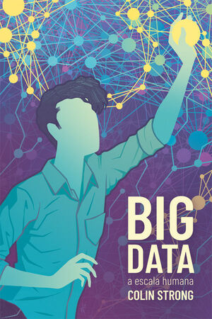 BIG DATA A ESCALA HUMANA